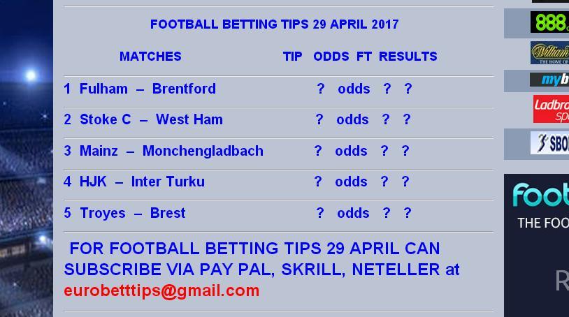 Saturday football betting tips 29 april euro betting tips - Berging tips ...
